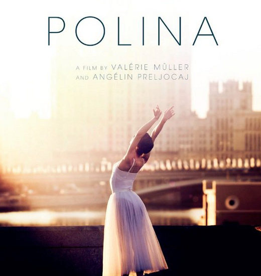 "27-28th of November Premiere of the French film ""Polina. Dancer sa vie"""